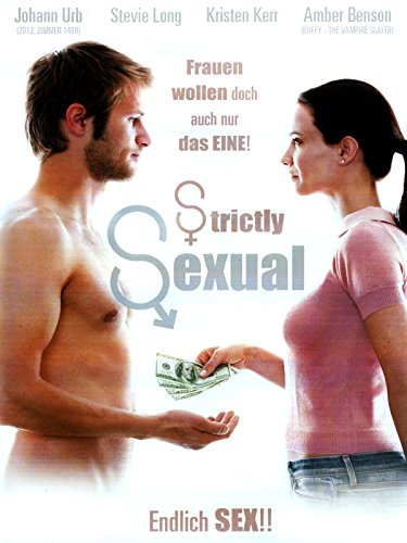 Strictly Sexual - Endlich Sex!