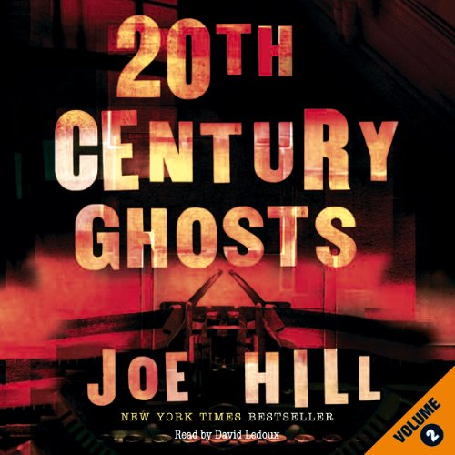 20th Century Ghosts (Volume 2) cover art