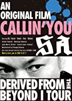 An original film CALLIN'YOU~Derived from the BEYOND I TOUR [DVD]