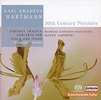 Hartmann: Sinfonia Tragica, Concerto for Viola and Piano