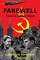Farewell: Fleeing Repatriation