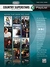 2009 Country Superstars Sheet Music Playlis: Songs That Made the Year! (Piano/Vocal/Chords) (Sheet Music Playlist)
