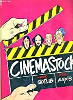 Cinemastock. d'ALEXIS GOTLIB
