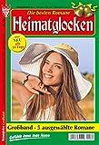 HEIMATGLOCKEN Nr. 184: Heimatroman/Sammelband, 5 Romane in großer Schrift