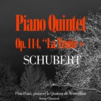 Schubert : Piano Quintet, Op. 114, ''La truite''