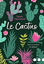 Le Cactus: Qui s'y frotte s'y pique! (GRAND PUBLIC) (French Edition)