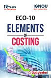 Gullybaba IGNOU B.Com (Latest Edition) ECO-10 Elements of Costing In English Medium, IGNOU Help Books with Solved Sample Question Papers and Important Exam Notes