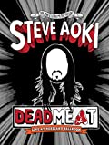 Steve Aoki - Deadmeat: Live at Roseland Ballroom