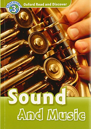 Oxford Read and Discover: Level 3: Sound and Musicの詳細を見る