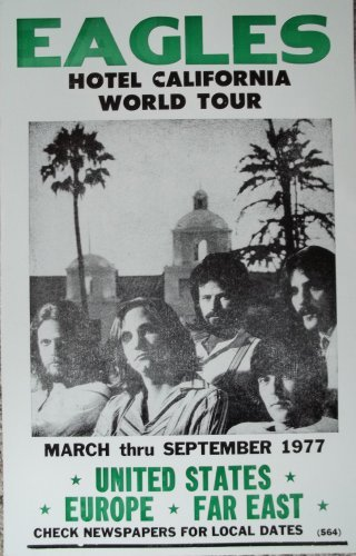 The Eagles Hotel California World Tour Poster by Ron's Past and Present