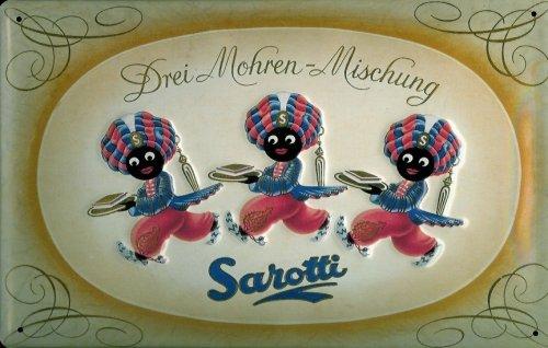 Blechschild Nostalgieschild Sarotti 3 Mohren Mischung Schokolade Mohr Schild Werbeschild