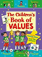 The Children's Book of Values (Star Rewards - Life Skills for Kids)