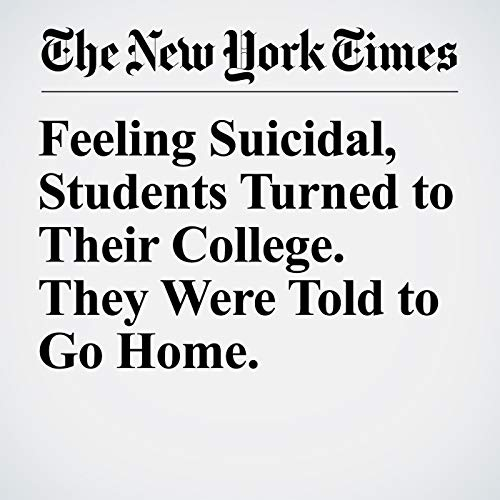 Feeling Suicidal, Students Turned to Their College. They Were Told to Go Home. copertina
