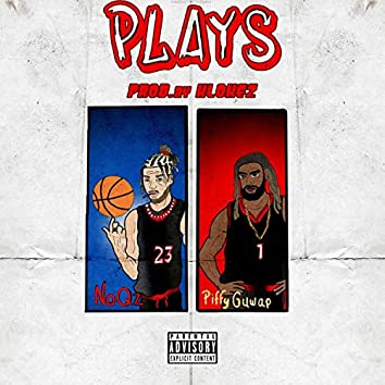 Plays (feat. PiffyGuwap)