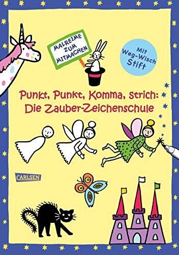 Punkt, Punkt, Komma, Strich: Zauber-Zeichenschule: Mit abwischbarem Stift malen und zeichnen lernen