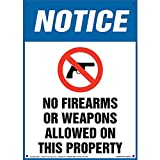 Notice: No Firearms Or Weapons Allowed On This Property Sign - J. J. Keller & Associates - 10' x 14' Permanent Self Adhesive Vinyl with Rounded Corners - Complies with OSHA 29 CFR 1926.200
