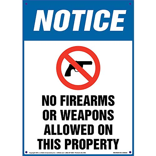 Notice: No Firearms Or Weapons Allowed On This Property Sign - J. J. Keller & Associates - 10