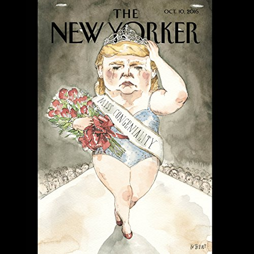 The New Yorker, October 10th 2016 (Larissa MacFarquhar, Nathan Heller, Vinson Cunningham) audiobook cover art