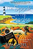 SPOOK IN THE STACKS: A Lighthouse Library Mystery (Lighthouse Library Mysteries) - Eva Gates