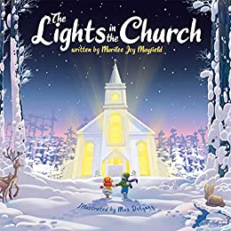 The Lights in the Church by [Marilee Joy Mayfield, Max Dolynny]