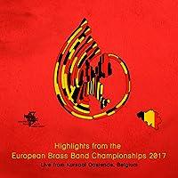 2017 European Brass Band Championships Highlights