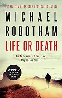 Life or Death by [Michael Robotham]