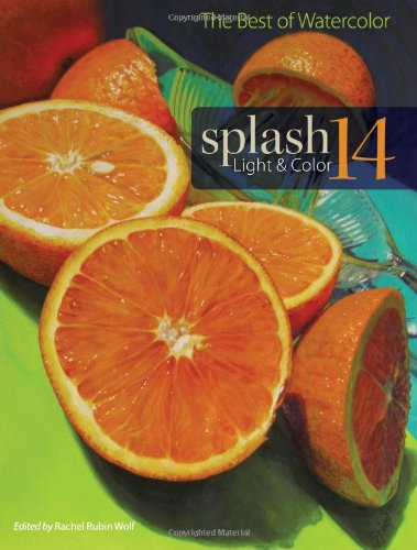 Light & Color: The Best of Watercolor (Splash: The Best of Watercolor)