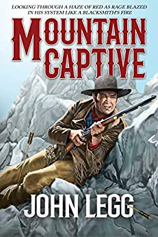 Mountain Captive by [John Legg]