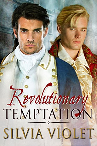 Revolutionary Temptation (Revolutionaries Book 1) by [Silvia Violet]