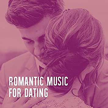 Romantic Music for Dating