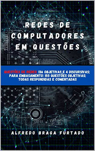 Redes de Computadores em Questões