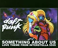 Something About U by Daft Punk