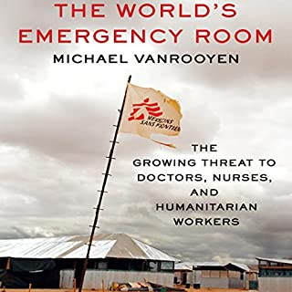 The World's Emergency Room audiobook cover art