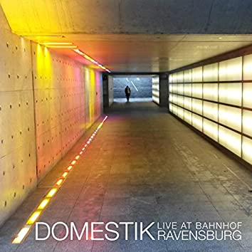 Live at Bahnhof Ravensburg