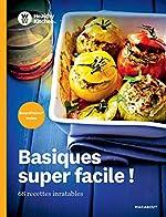 Healthy Kitchen - Basiques super facile