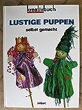 Lustige Puppen selbst gemacht. Kreativbuch 3897555158