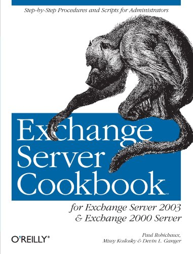 Compare Textbook Prices for Exchange Server Cookbook: For Exchange Server 2003 and Exchange 2000 Server 1 Edition ISBN 9780596007171 by Robichaux, Paul
