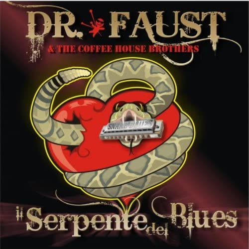 Dr. Faust & The Coffee House Brothers