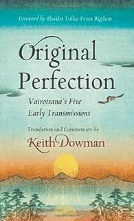 Original Perfection: Vairotsana's Five Early Transmissions