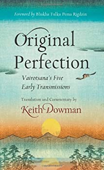 Original Perfection  Vairotsana s Five Early Transmissions