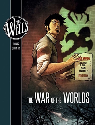 H. G. Wells: The War of the Worlds (Insight Comics by Dobbs