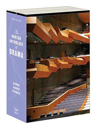 Compare Textbook Prices for The Norton Anthology of Drama Third Edition ISBN 9780393283495 by Gainor, J. Ellen,Garner Jr., Stanton B.,Puchner, Martin