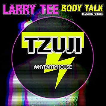 Body Talk (feat. Porsche) [#Nypartyhouse Mix]