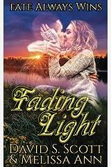 Fading Light Paperback
