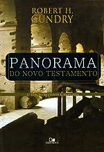 Panorama do Novo Testamento - 3º Edição ampliada e revisada.