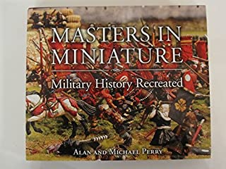 Masters in Miniature