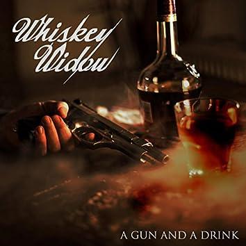 A Gun and a Drink