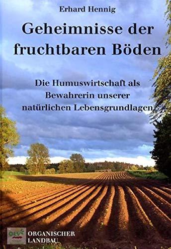 Geheimnisse der fruchtbaren Böden: Die Humuswirtschaft als Bewahrerin unserer natürlichen Lebensgrundlage