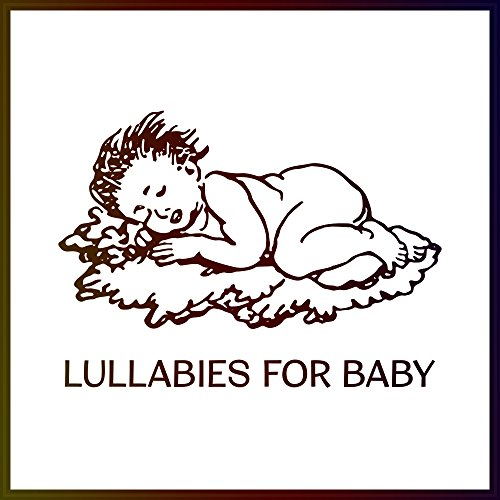Lullabies for Baby – Pure Mind, Deep Sleep, Bedtime, Peaceful Music to Pillow, Calm Down, Sweet Dreams at Night