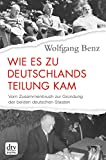 Wie es zu Deutschlands Teilung kam: Vom Zusammenbruch zur Gründung der beiden deutschen Staaten, 1945-1949